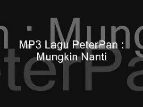 download mp3 gudang lagu peterpan mp3 lagu peter pan youtube