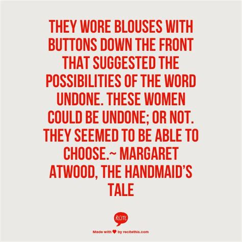 love theme handmaid s tale the handmaids tale quotes quotesgram