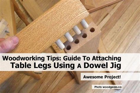 diy sturdy table legs woodworking tips guide to attaching table legs using a dowel jig