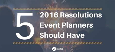 new year event planning five new year resolutions event planners should