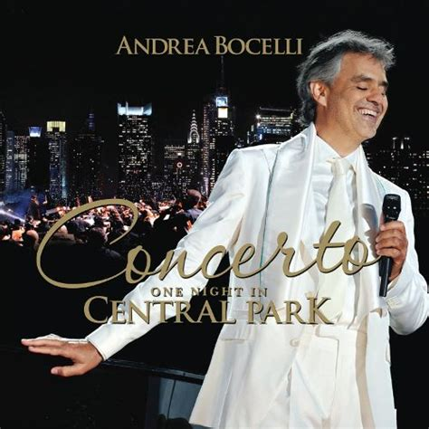 andrea bocelli best song concerto one in central park andrea bocelli