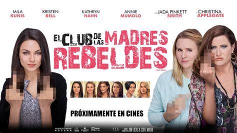el club de las estreno el club de las madres rebeldes in trend magazine