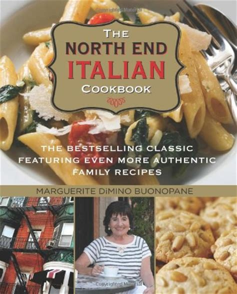 classic italian cookbook learn how to cook the italian way books the end italian cookbook 6th the bestselling