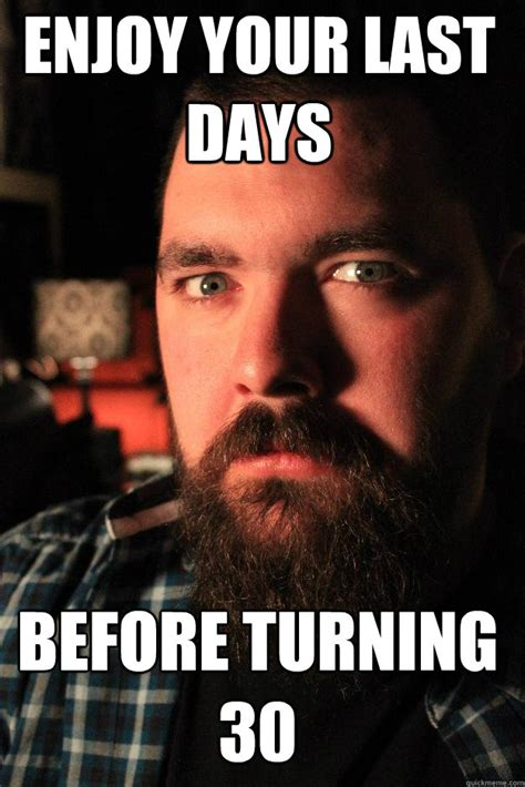 meme images 20 turning 30 memes sayingimages