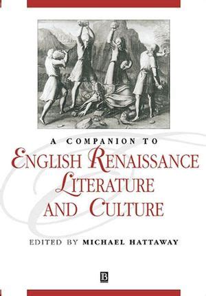 themes in english renaissance literature wiley a companion to english renaissance literature and