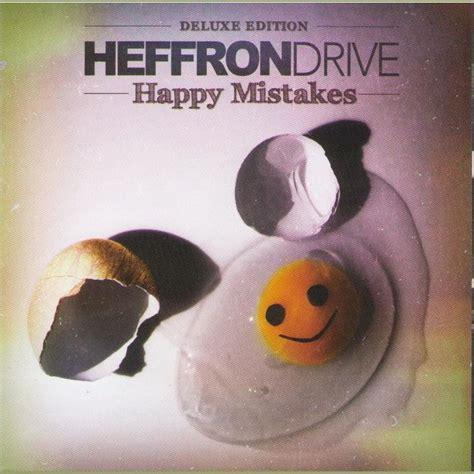 happy deluxe edition happy mistakes deluxe edition heffron drive mp3 buy