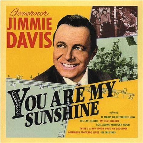 my davis you are my sheet by jimmie davis lyrics