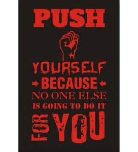 motivational quotes push yourself quotesgram