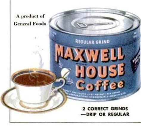 Maxwell House Coffee History history of business maxwell house coffee