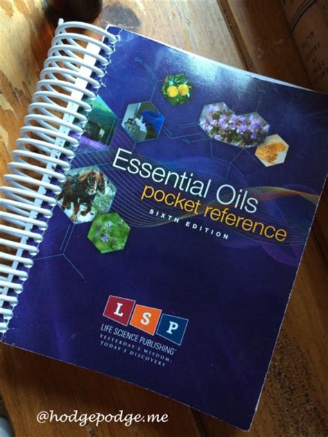 100 Every Day Uses For Essential Oils Hodgepodge Essential Oils Desk Reference 6th Edition