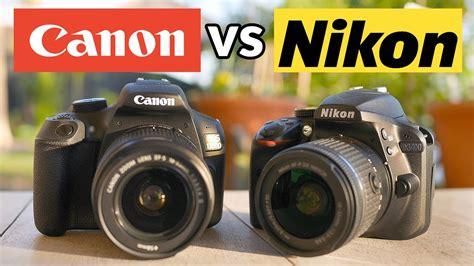 canon vs nikon canon t6 vs nikon d3400 best 500