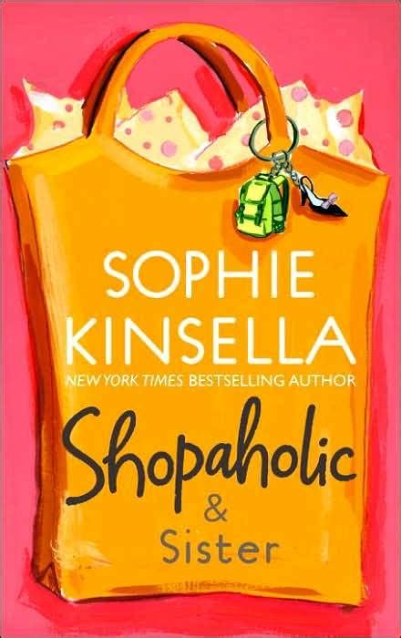 shopaholic sister shopaholic hilarious books page 2 literature life love