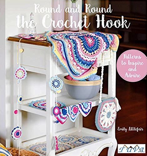 and the crochet hook patterns to inspire and admire books and the crochet hook patterns to inspire and