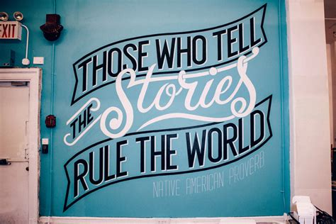 who rules the world those who tell the stories rule the world by will pay
