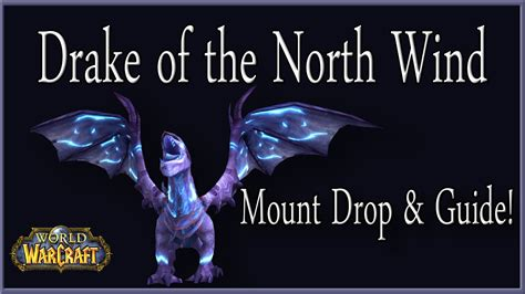drake of the north wind drake of the north wind mount drop guide youtube