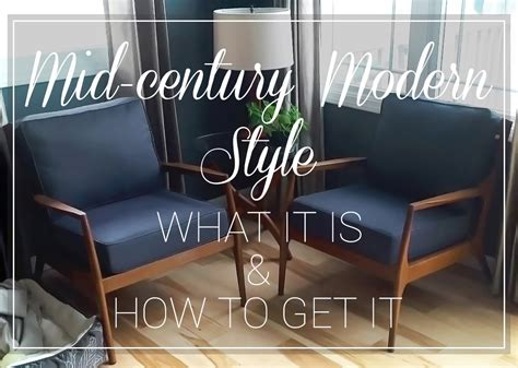 what is mid century modern mid century modern style what it is and how to get it