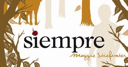 libro mercy el final de la historia quot siempre quot de maggie stiefvater los lobos de mercy falls 3 para