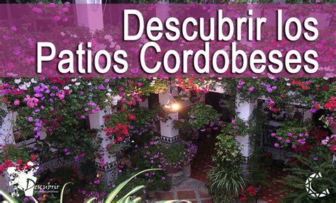 reserva patios de cordoba entradas visitas espect 225 culos y m 225 s en www
