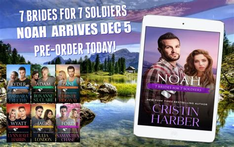 noah 7 brides for 7 soldiers book 6 books book announcement 7 brides for 7 soldiers cristin harber