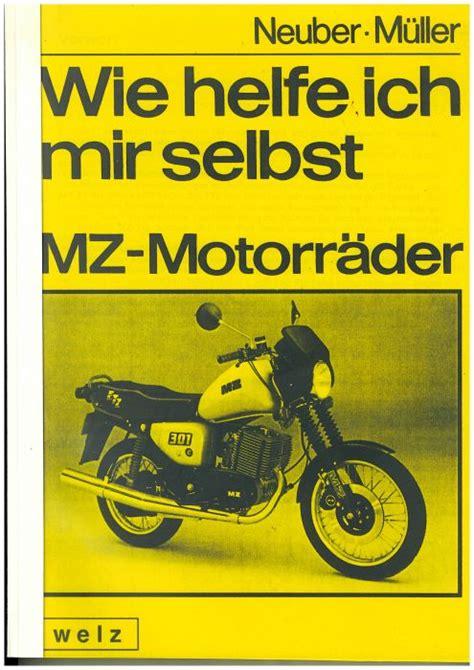 Mz Motorr Der Wie Helfe Ich Mir Selbst by Buch Mz Motorr 228 Der Wie Helfe Ich Mir Selbst