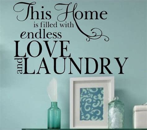 Room Quotes by Quotes About Laundry Rooms Quotesgram