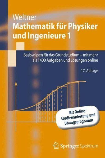 Mathematik F 252 R Physiker Und Ingenieure 1 Von Klaus Weltner