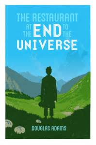 the restaurant at the end of the universe the restaurant at the end of the universe readersnote