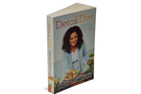 The Detox Diet Book Shonali Sabherwal by Book Review The Detox Diet Livemint