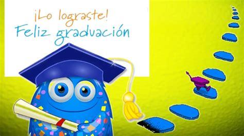 imagenes feliz graduacion lo lograste feliz graduaci 243 n youtube