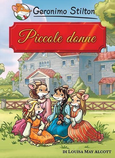 riassunto libro il giardino segreto i grandi classici piccole donne geronimo stilton