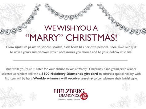 Helzberg Sweepstakes - helzberg diamonds quot marry quot christmas sweepstakes
