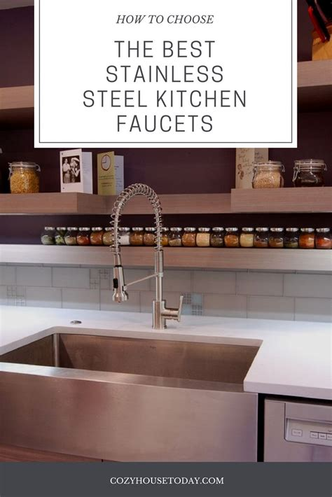 best stainless steel kitchen faucets best stainless steel kitchen faucets feb 2018 buying