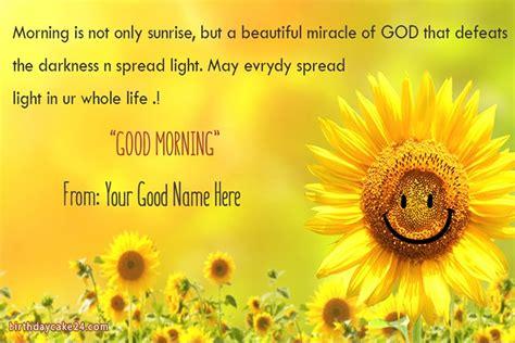 write   good morning greeting card  sunflowers