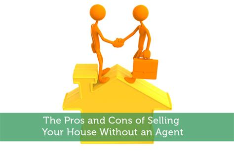 sell house without agent the pros and cons of selling your house without an agent modest money