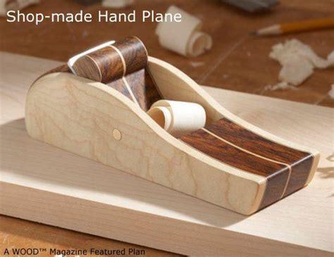 beautiful wood hand plane  plans  wood magazine