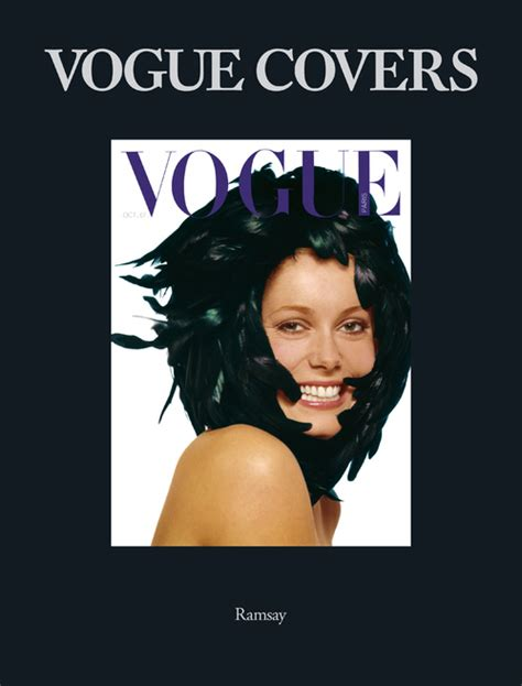 230 Vogue Covers History Of Fashion In Pictures by Vogue Covers The Most Memorable Vogue Covers In
