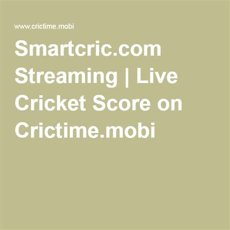 mobile crictime 17 best ideas about crictime live cricket on