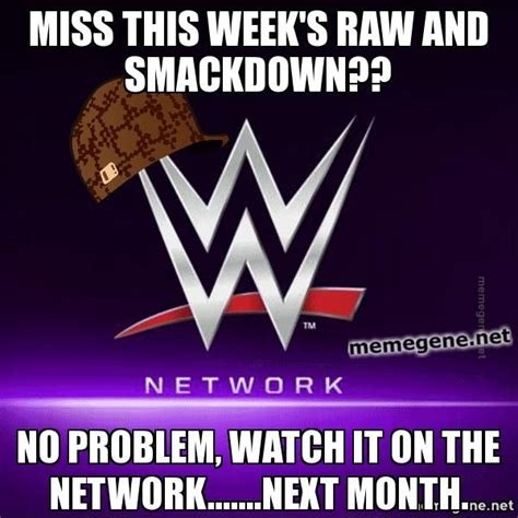 Wwe Network Meme - 43 best images about wresling memes on pinterest kane