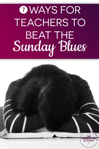 7 Ways To Beat The Monday Blues by 7 Ways For Teachers To Beat The Sunday Blues