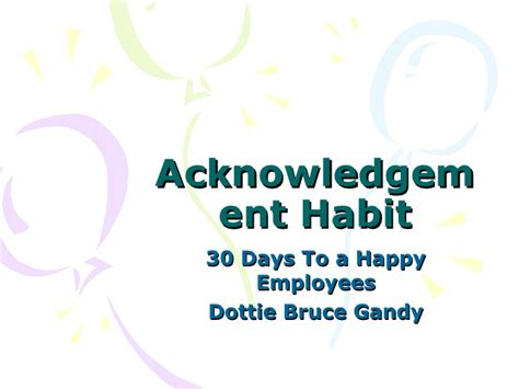 the habit of a happy 30 days to a positive addiction books acknowledgement habits a month to make your employees happy