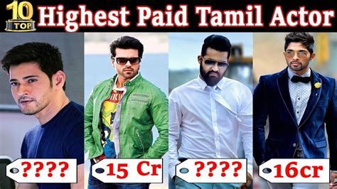 top 10 richest actors 2018 top 10 highest paid tamil actors 2018 10 richest south indian actor mr top 10