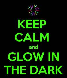 glow in the posters keep calm and glow in the dark poster mandime keep calm o matic