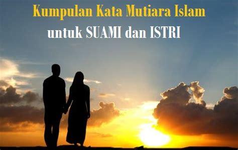kata mutiara islam  suami istri kata kata bijak