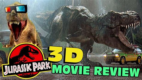 film bagus jurassic park jurassic park 3d movie review youtube
