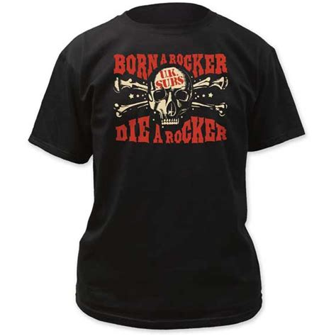 Tshirt U K Subs One Tshirt uk subs born a rocker die a rocker on a black shirt