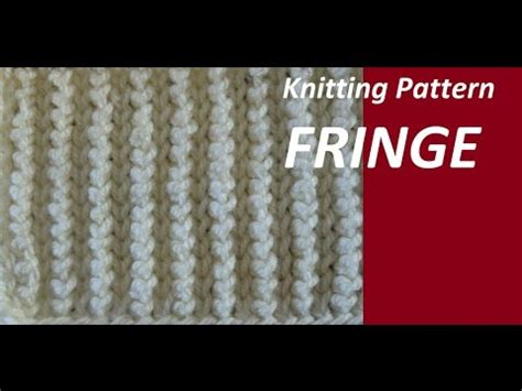pattern j youtube knitting pattern fringe youtube