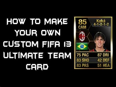 How To Make Your Own Custom Fifa 13 Ultimate Team Card