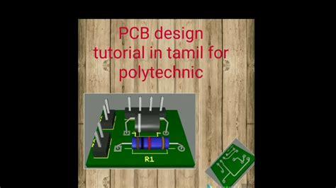 pcb design tutorial youtube pcb design tutorial in tamil for polytechnic த ம ழ