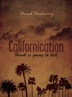 theme song californication 1000 images about californication on pinterest hank