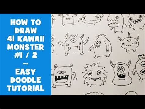 how to make doodle for beginners how to draw 41 kawaii doodle monsters 1 easy doodle